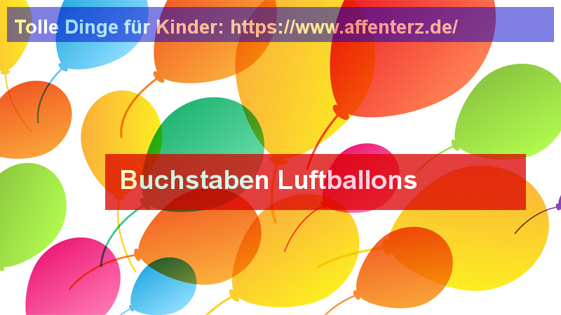 Buchstaben Luftballons - Party machen - Luftballons, Party.