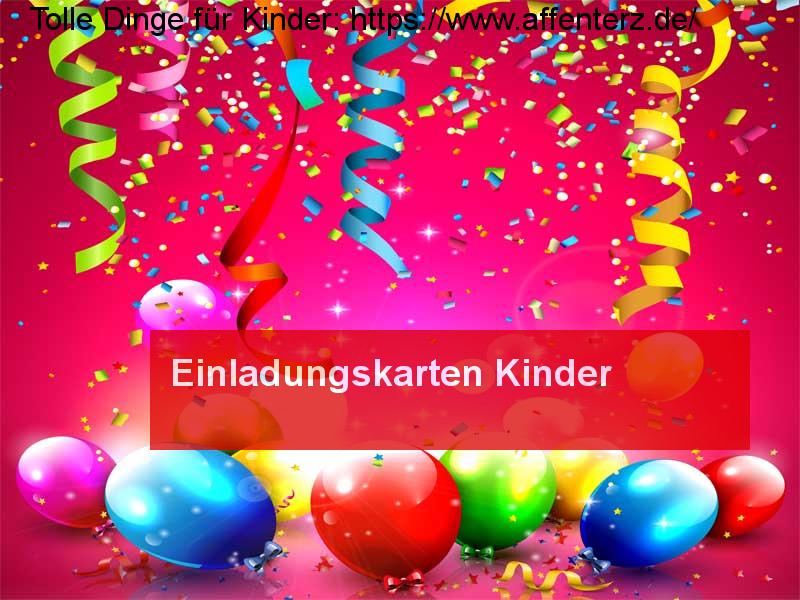 Einladungskarten Kinder - Party machen - Party.