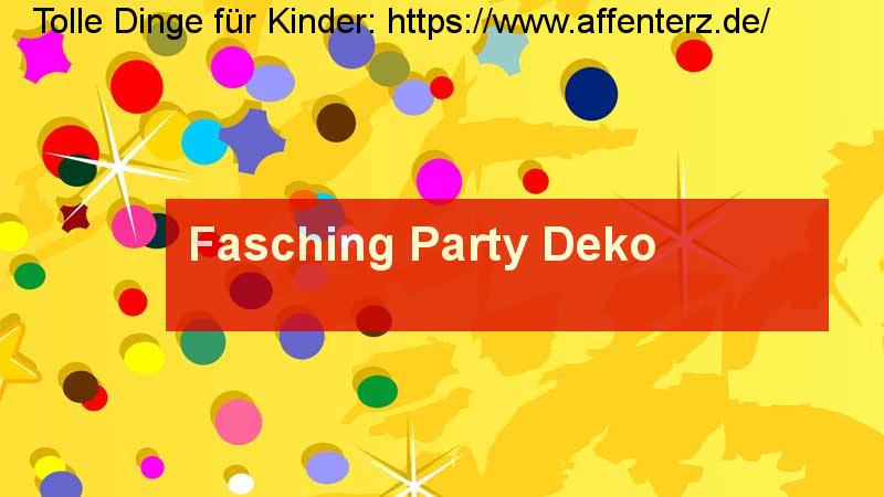 - so wird Fasching bunt - Party, Karneval